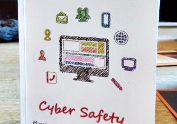 «Cyber Safety – Μικρός Οδηγός Διαδικτυακής Ασφάλειας» ένα βιβλίο για όλους